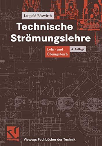 9783528349257: Technische Strömungslehre. Lehr- u. Übungsbuch