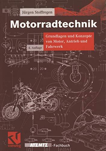 9783528349400: Motorradtechnik. Grundlagen und Konzepte von Motor, Antrieb und Fahrwerk (Livre en allemand)