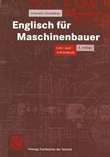 9783528349424: Englisch für Maschinenbauer. Lehr- und Arbeitsbuch (Livre en allemand)
