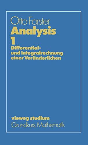 Analysis 1. Differential- und Integralrechnung einer Veränderlichen