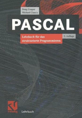 9783528443160: Pascal. Lehrbuch für das strukturierte Programmieren.