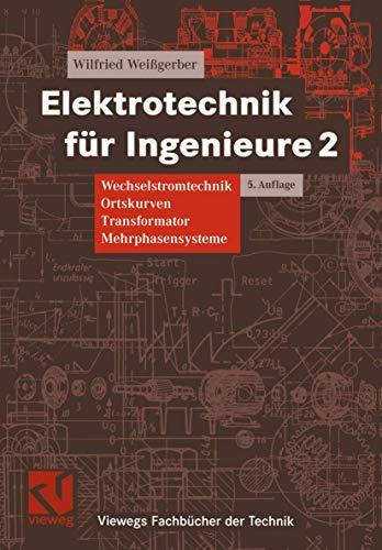 9783528446178: Elektrotechnik f�r Ingenieure 2