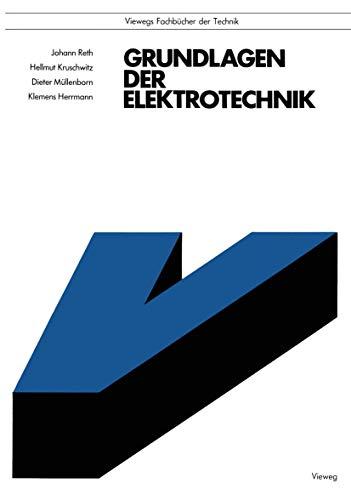 9783528540166: Grundlagen der Elektrotechnik (Viewegs Fachbücher der Technik) (German Edition)
