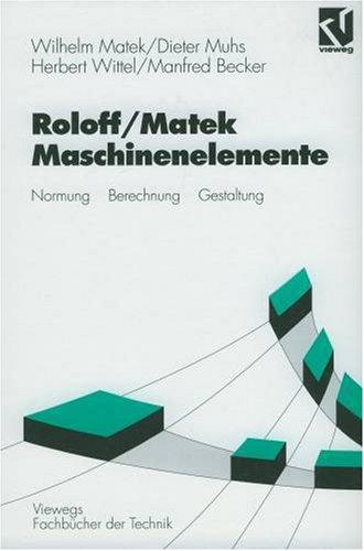 Roloff / Matek Maschinenelemente. Tabellenbuch.: Matek / Muhs