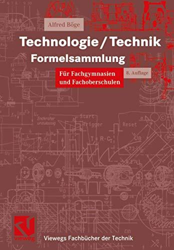 9783528744038: Technologie/ Technik Formelsammlung. für Fachgymnasien und Fachoberschulen