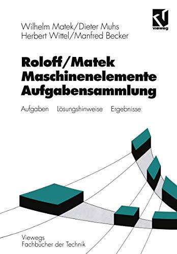 9783528940157: Maschinenelemente, Aufgabensammlung