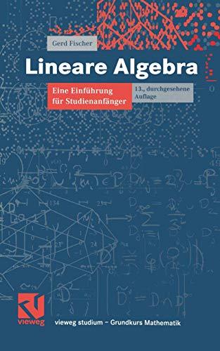 9783528972172: Lineare Algebra: Eine Einführung für Studienanfänger (vieweg studium; Grundkurs Mathematik)
