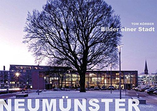 9783529017179: Neum�nster: Bilder einer Stadt