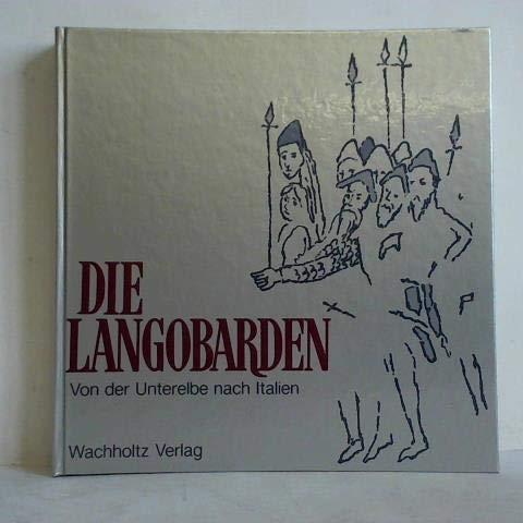 9783529018336: Die Langobarden. Von der Unterelbe nach Italien