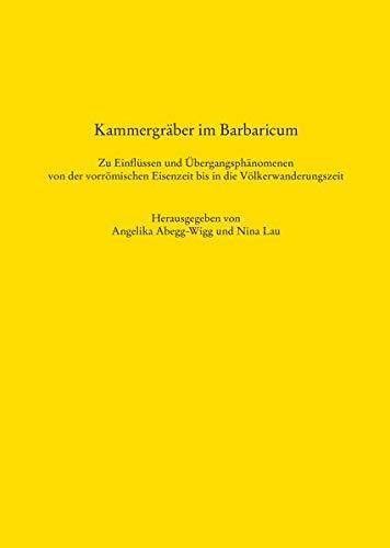 Kammergräber im Barbaricum: Angelika Abegg-Wigg