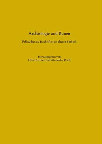 9783529018817: Archäologie und Runen: Fallstudien zu Inschriften im älteren Futhark