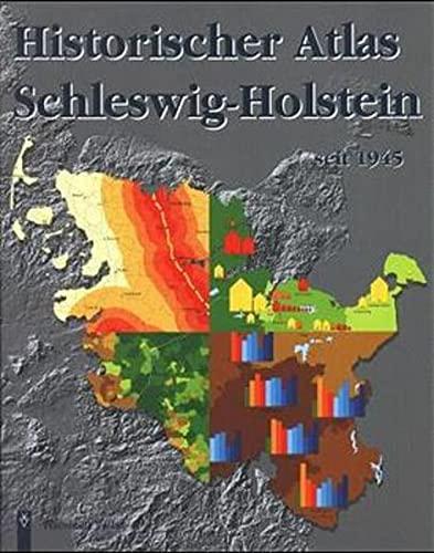 9783529024450: Historischer Atlas Schleswig-Holstein seit 1945 (German Edition)
