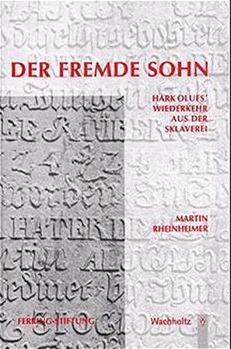 9783529027758: Der fremde Sohn: Hark Olufs' Wiederkehr aus der Sklaverei