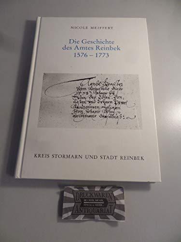 9783529028014: Die Geschichte des Amtes Reinbek 1576-1773