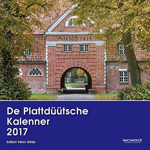 9783529049309: De Plattdüütsche Kalenner 2017: Der Plattdeutsche Kalender 2017