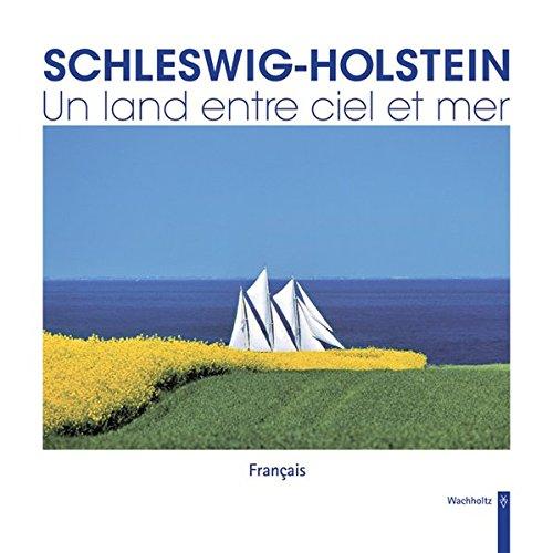9783529053399: Schleswig-Holstein - Un land entre ciel et mer