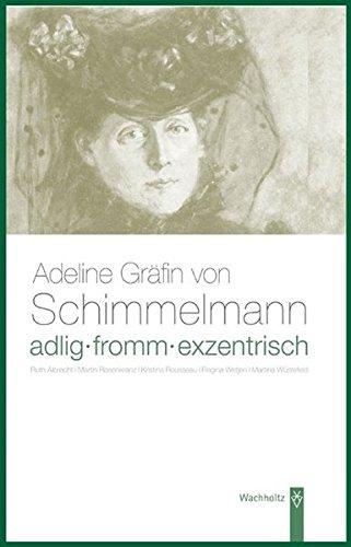 Adlig, fromm, exentrisch - Albrecht, Ruth|Rosenkranz, Martin|Russeau, Kristina