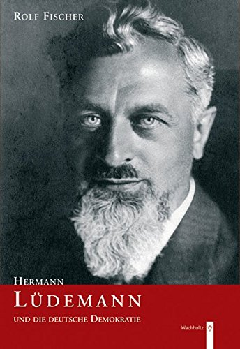 9783529061400: Hermann Luedemann und die deutsche Demokratie