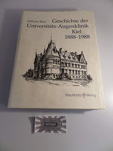 9783529062193: Geschichte der Universitäts-Augenklinik Kiel 1888-1988 (Kieler Beiträge zur Geschichte der Medizin und Pharmazie)
