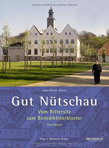 9783529063602: Gut N�tschau: Vom Rittersitz zum Benediktinerkloster - Eine Chronik