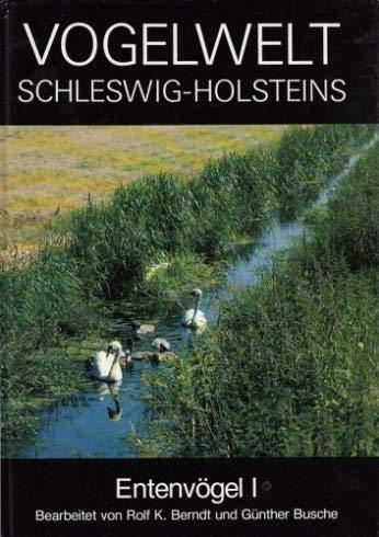 9783529073038: Vogelwelt Schleswig-Holsteins, Bd.3, Entenv�gel (H�ckerschwan - L�ffelente)