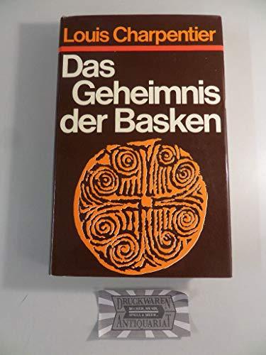 Das Geheimnis der Basken - Charpentier, Louis