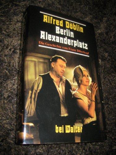 9783530166088: Berlin Alexanderplatz: Die Geschichte vom Franz Biberkopf