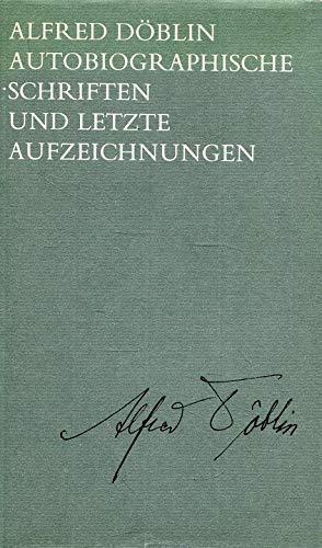 Autobiographische Schriften und letzte Aufzeichnungen (Ausgewahlte Werke in Einzelbanden / Alfred ...