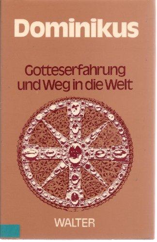 9783530168105: Dominikus (Gotteserfahrung und Weg in die Welt) (German Edition)