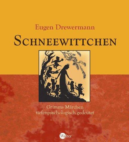 9783530170023: Schneewittchen: Grimms Märchen tiefenpsychologisch gedeutet
