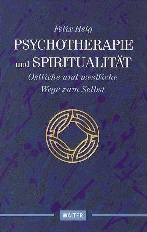 9783530400731: Psychotherapie oder Spiritualit�t