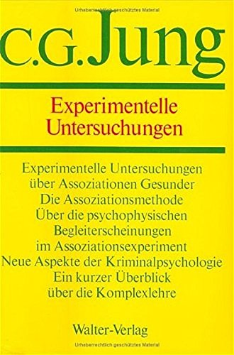 Gesammelte Werke 02. Experimentelle Untersuchungen: Carl Gustav Jung