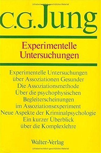 Experimentelle Untersuchungen (German Edition): Jung, C. G