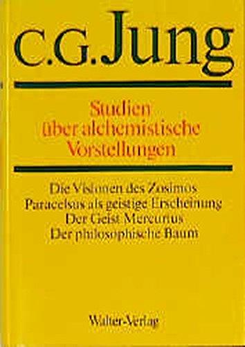 Gesammelte Werke 13. Studien über alchemistische Vorstellungen: Carl Gustav Jung