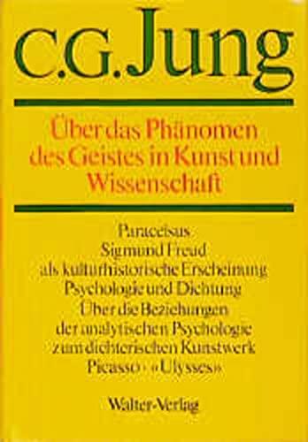 Uber Das Phanomen Des Geistes in Kunst Und Wissenschaft: Jung, C. G