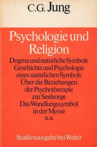 Psychologie und Religion: Studienausgabe bei Walter