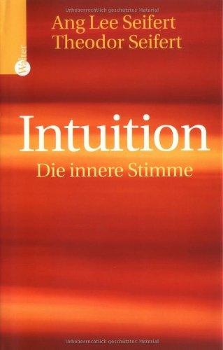 9783530422047: Intuition - Die innere Stimme