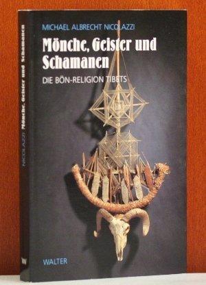9783530500042: Monche, Geister und Schamanen: Die Bon-Religion Tibets (German Edition)