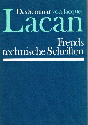 9783530502138: Das Seminar von Jacques Lacan, Buch 1 : (1953 - 1954): Freuds technische Schriften.
