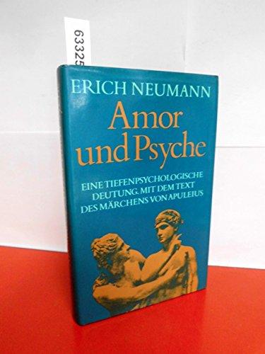 Amor und Psyche: Neumann, Erich und