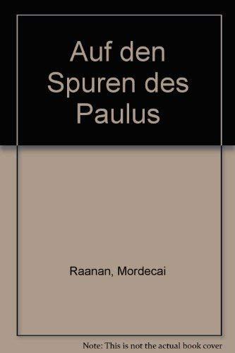 Auf den Spuren des Paulus. Wolfgang E.: Pax, Wolfgang E.