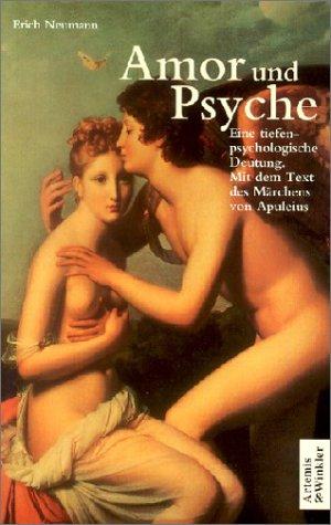 Amor und Psyche von Erich Neumann (Autor),: Erich Neumann (Autor),