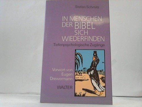 In Menschen der Bibel sich wiederfinden: Schmitz, Stefan