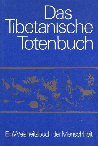 9783530880007: Das tibetanische Totenbuch oder Die Nachtod-Erfahrungen auf der Bardo-Stufe