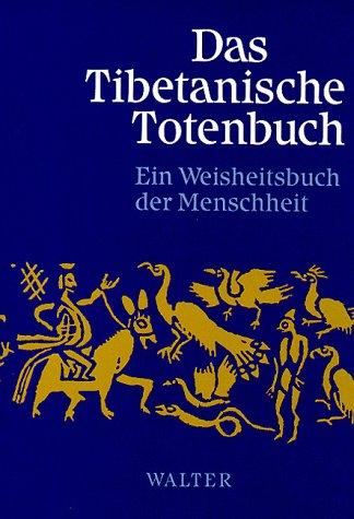 9783530880014: Das Tibetanische Totenbuch: Oder Die Nachtod Erfahrungen Auf Der Bardo Stufe