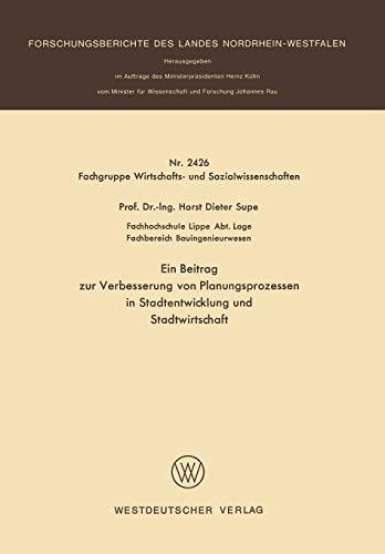 9783531024264: Ein Beitrag zur Verbesserung von Planungsprozessen in Stadtentwicklung und Stadtwirtschaft (Forschungsberichte des Landes Nordrhein-Westfalen)