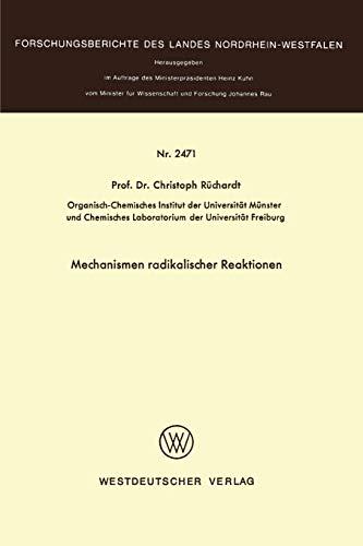 Mechanismen radikaler Reaktionen: CHRISTOPH RÇ CHARDT
