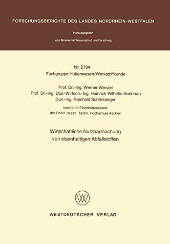 9783531027944: Wirtschaftliche Nutzbarmachung von eisenhaltigen Abfallstoffen (Forschungsberichte des Landes Nordrhein-Westfalen)
