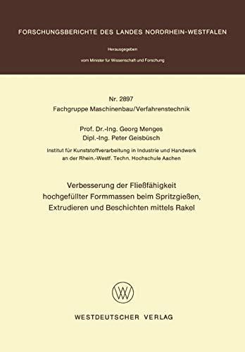 9783531028972: Verbesserung der Fließfähigkeit hochgefüllter Formmassen beim Spritzgießen, Extrudieren und Beschichten mittels Rakel (Forschungsberichte des Landes ... / Fachgruppe Maschinenbau/Verfahrenstechnik)