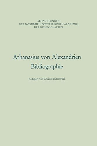 9783531051086: Athanasius von Alexandrien: Bibliographie (Abhandlungen der Nordrhein-Westfälischen Akademie der Wissenschaften) (German Edition)
